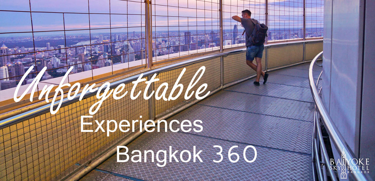 unforgettable experiences bangkok 360
